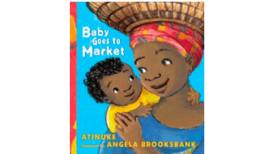 Baby Goes to Market Board Book by Atunike