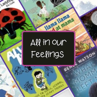 In Our Feelings: Books Dealing With Emotions