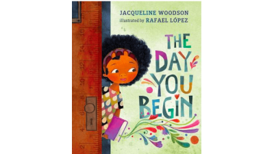 The Day You Begin by Jacqueline...