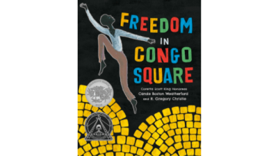 Freedom In Congo Square by Carole Boston Weatherford...