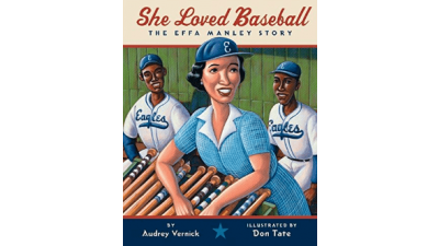 She Loved Baseball: The Effa Manley Story by Audrey...
