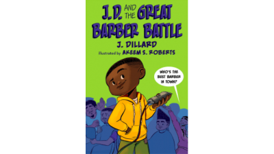 J.D. and the Great Barber Battle by J.Dillard