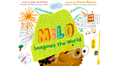 Milo Imagines the World by Matt de la Peña