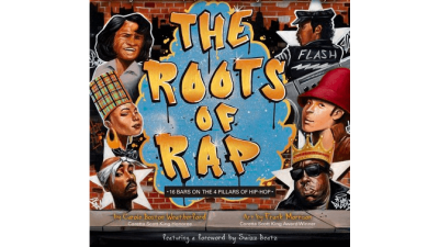 Roots of Rap: 16 Bars on the 4 Pillars of Hip-Hop by Carole Boston Weatherford
