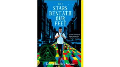 Stars Beneath Our Feet by David Barclay Moore