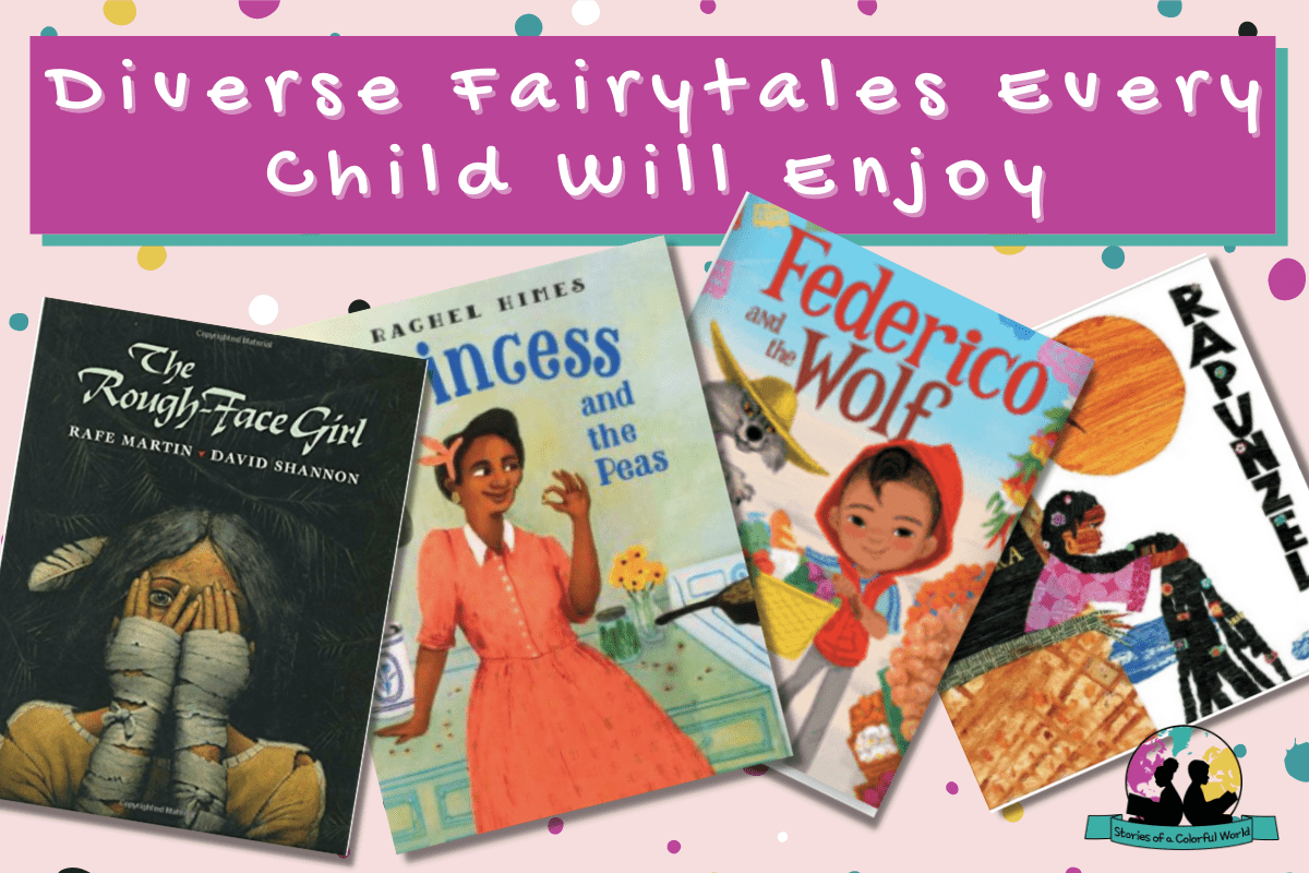 Diverse Fairytales Every Child Will Enjoy