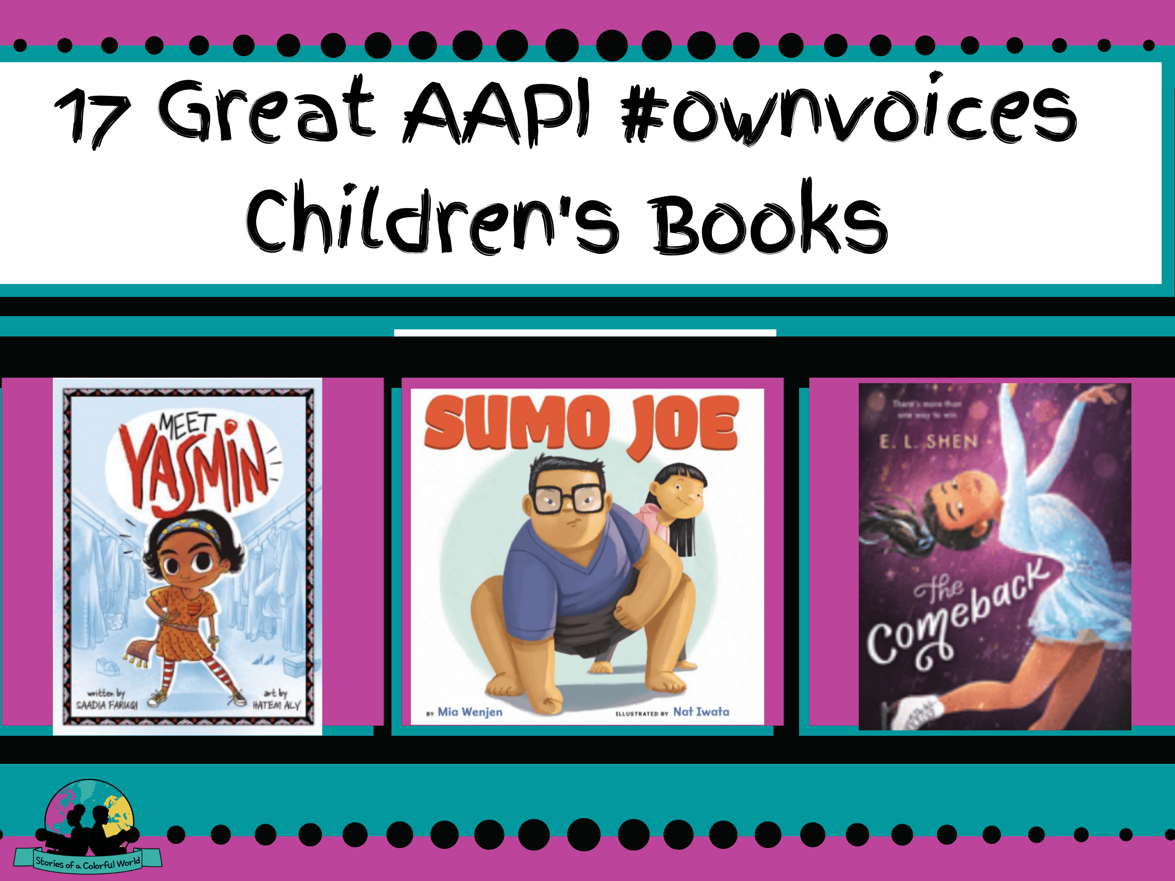 17 Great AAPI #ownvoices Children's Books