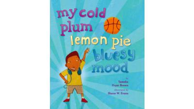 My Cold Plum Lemon Pie Bluesy Mood by Tameka Fryer Brown