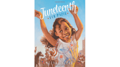 Juneteenth for Mazie by Floyd Cooper (board book)