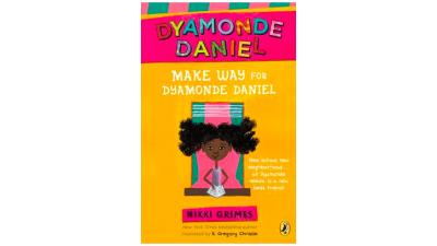 Make Way for Dyamonde Daniel by...