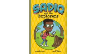 Sadiq and the Explorers by Siman Nuurali