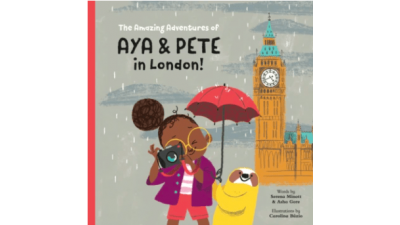 The Amazing Adventures of Aya and Pete in London by Asha Gore & Serena Minot