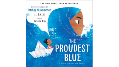 Proudest Blue: A Story of Hijab and Family by Ibtihaj Muhammad