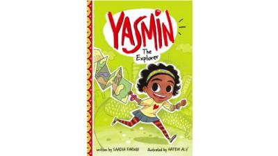 Yasmin the Explorer by Saadia Faruqui