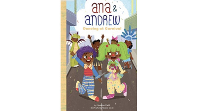 Ana & Andrew: Dancing at Carnival by Christine A. Platt