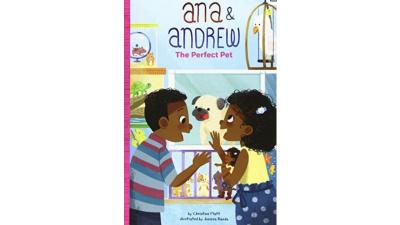 Ana & Andrew: The Perfect Pet by Christine Platt