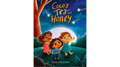 Cocoa, Tea and Honey by Kimberly Davis-Peters