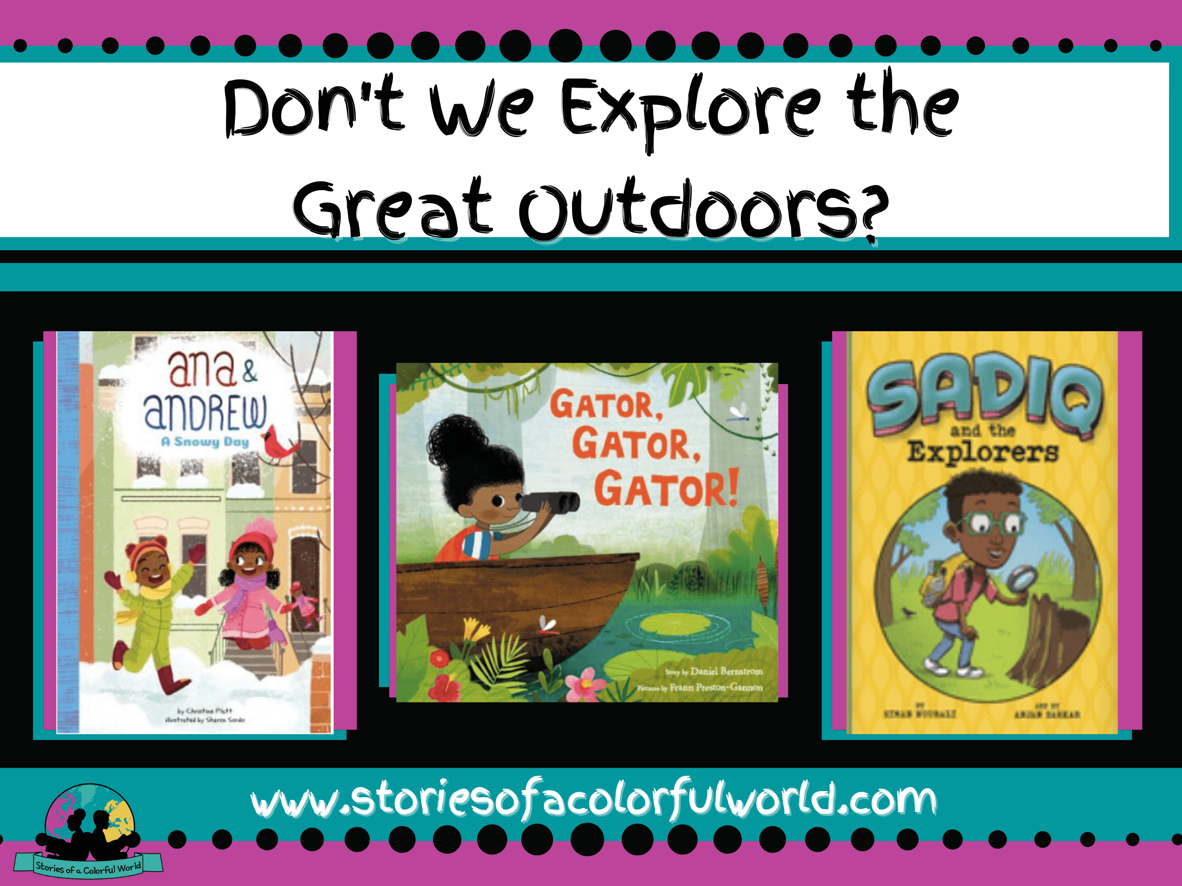 Don't We Explore the Great Outdoors?
