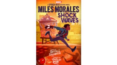 Miles Morales: Shock Waves (Original Spider-Man...