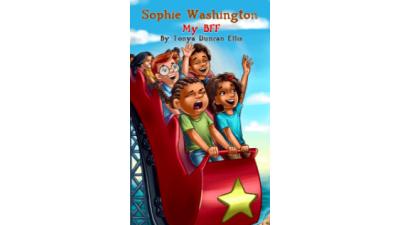 Sophie Washington: My BFF by Tonya...