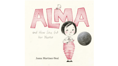 Alma and How She Got Her Name by...