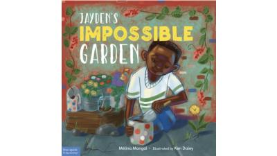 Jayden's Impossible Garden...