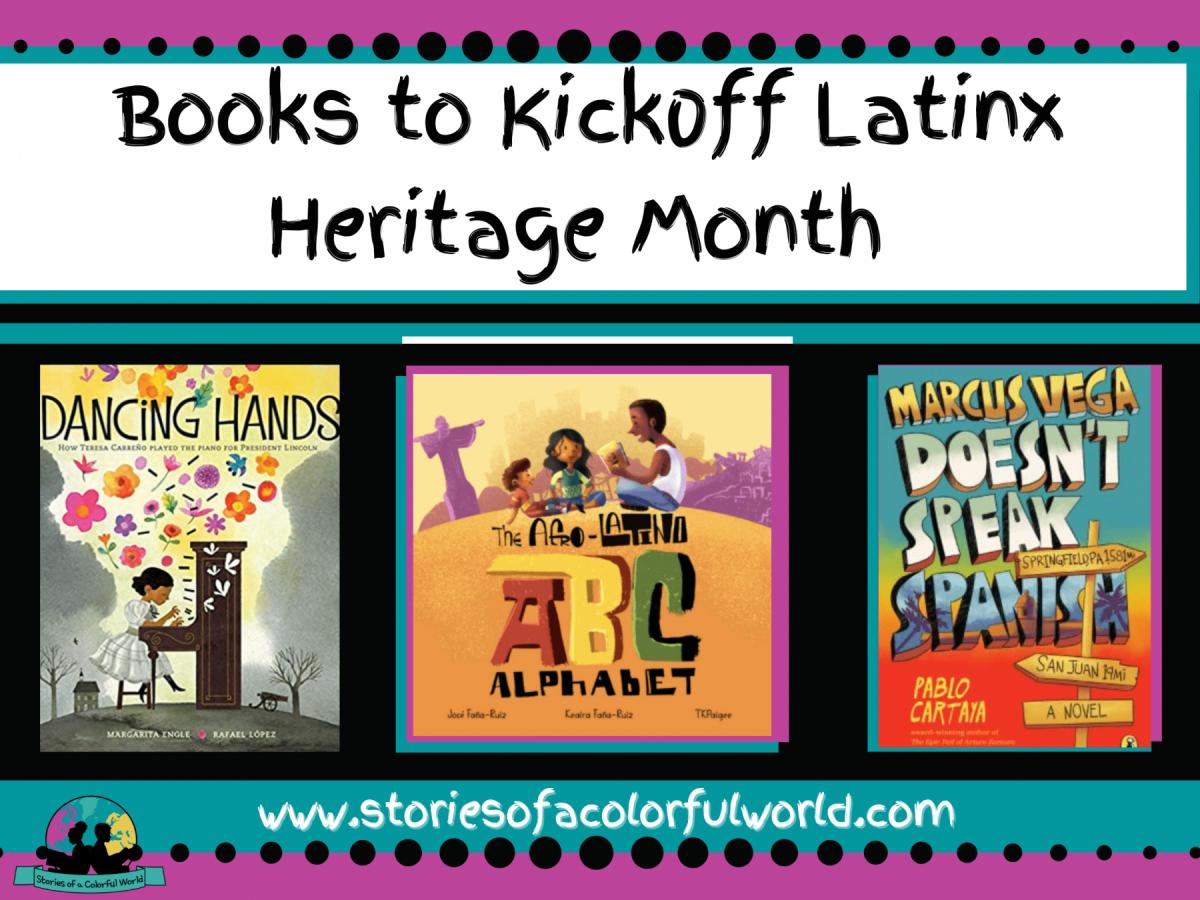 Books to Kickoff Latinx Heritage Month